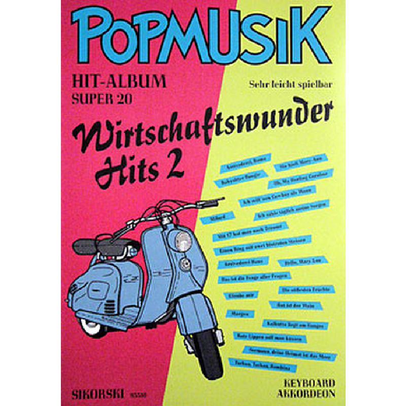 Titelbild für SIK 93310 - WIRTSCHAFTSWUNDER HITS 2