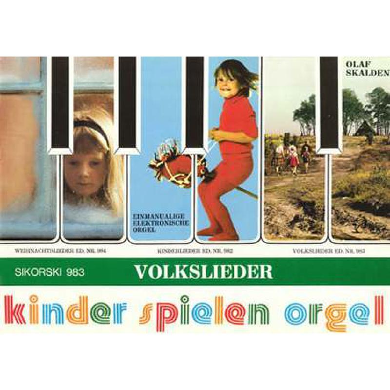 Titelbild für SIK 983 - VOLKSLIEDER (KINDER SPIELEN ORGEL)