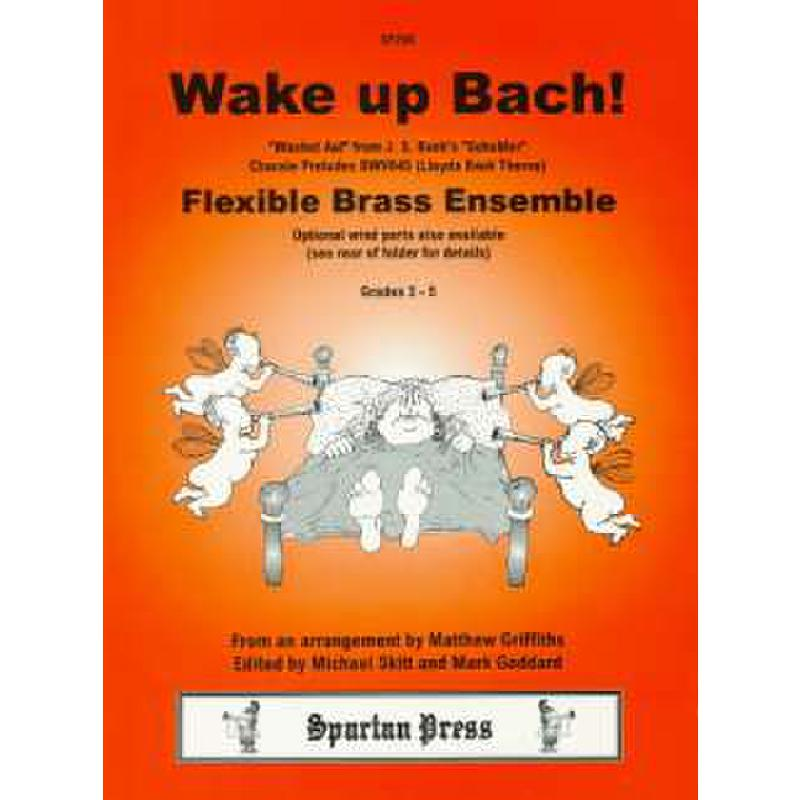 Titelbild für SPARTAN 208 - WAKE UP BACH (WACHET AUF)