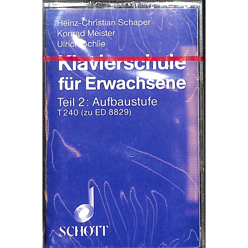 Titelbild für T 240 - KLAVIERSCHULE FUER ERWACHSENE - AUFBAUSTUFE TEIL 2