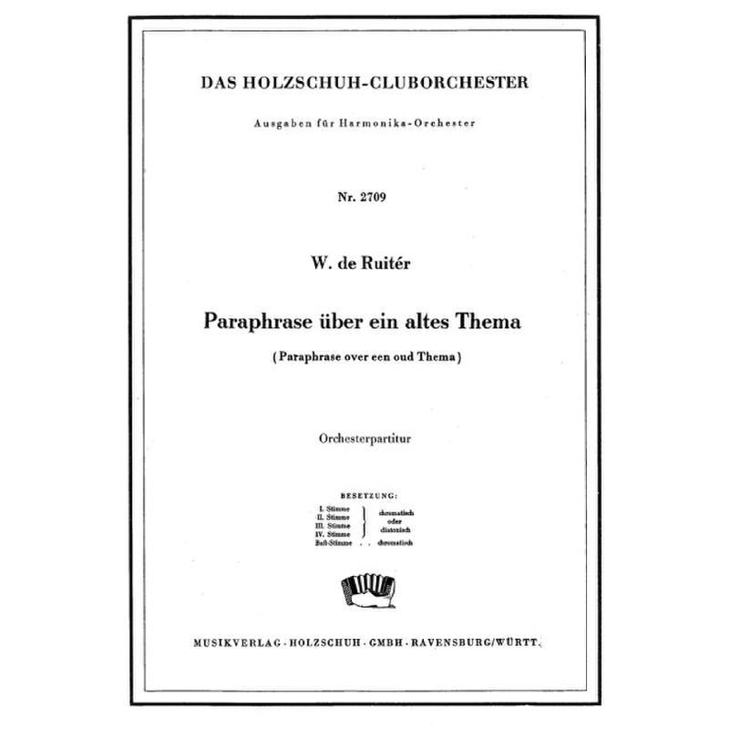 Titelbild für VHR 2709-00 - PARAPHRASE UEBER EIN ALTES THEMA