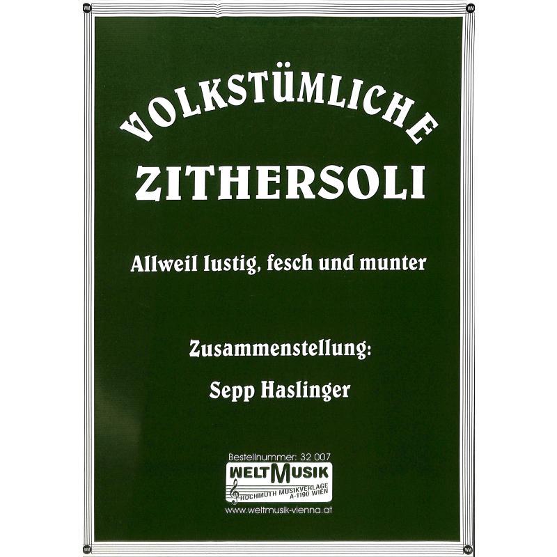 Titelbild für WM 32007 - VOLKSTUEMLICHE ZITHERSOLI