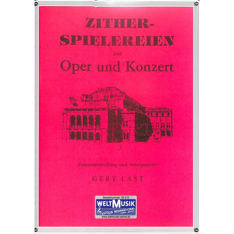 Titelbild für WM 32012 - ZITHERSPIELEREIEN AUS OPER UND KONZERT