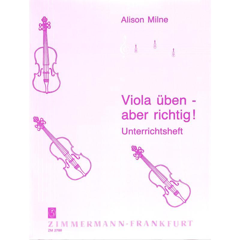 Titelbild für ZM 27880 - VIOLA UEBEN - ABER RICHTIG