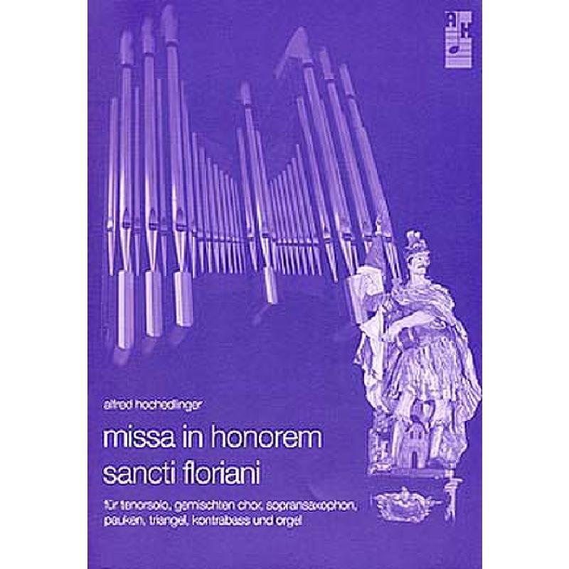 Titelbild für AH 2007-3 - MISSA IN HONOREM SANCTI FLORIANI