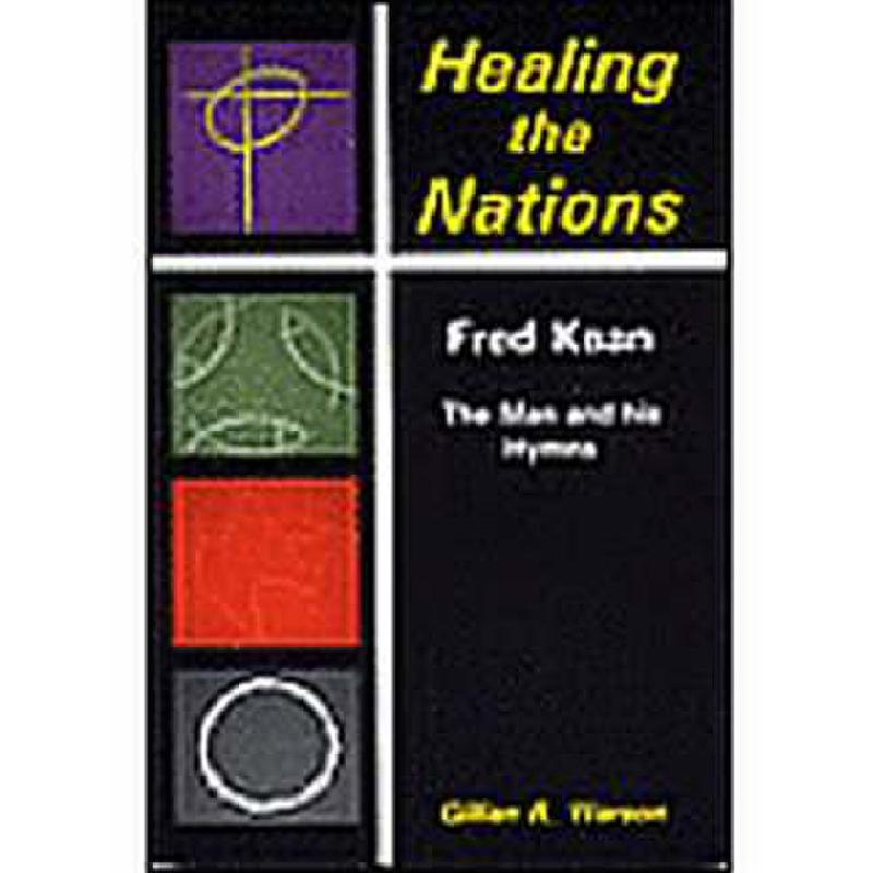 Titelbild für STAINER -B889 - HEALING THE NATIONS - THE MAN AND HIS HYMNS