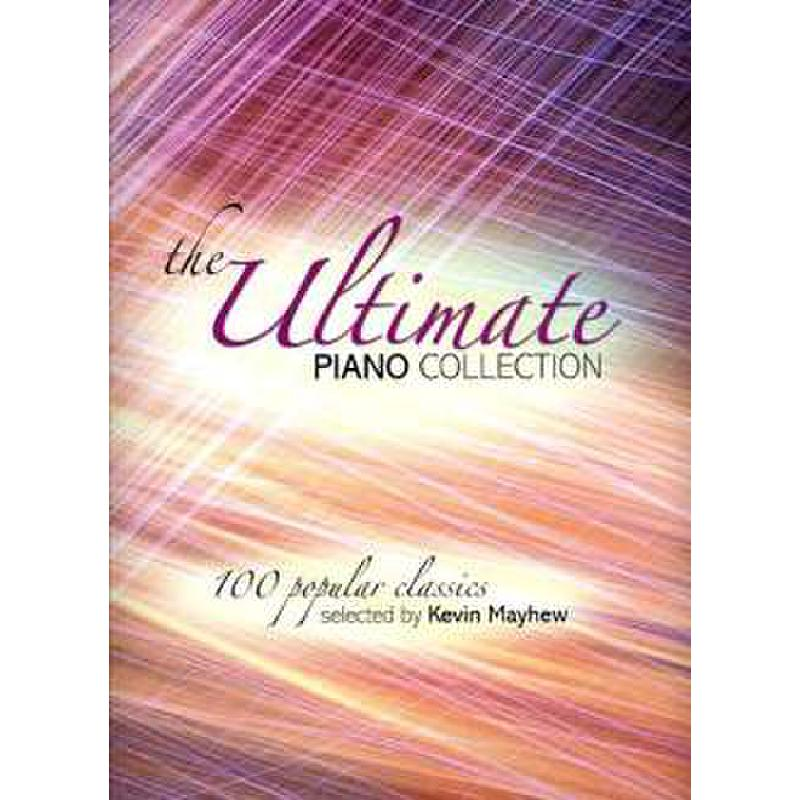 Titelbild für KM 3612087 - ULTIMATE PIANO COLLECTION