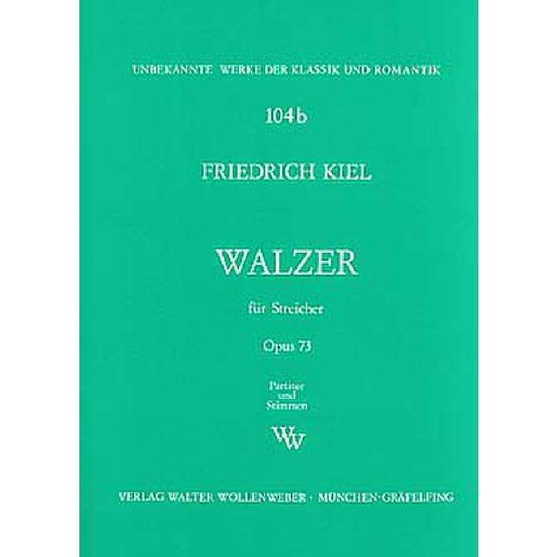 Titelbild für WW 104B - WALZER OP 73