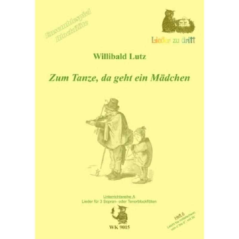 Titelbild für WK 9015 - ZUM TANZE DA GEHT EIN MAEDCHEN