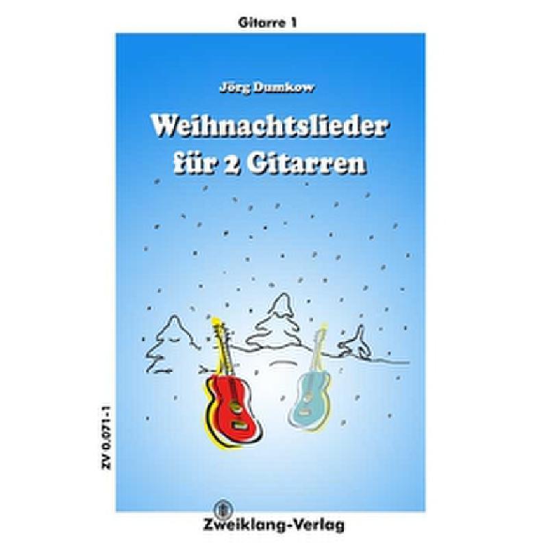 Titelbild für ZWEIKLANG 0071 - WEIHNACHTSLIEDER FUER 2 GITARRE