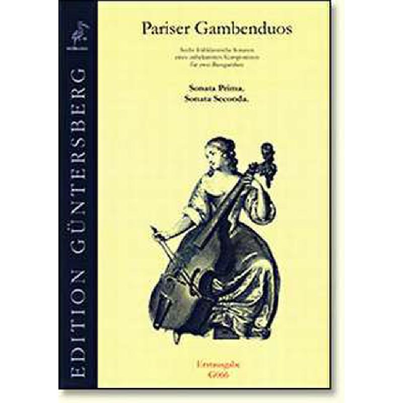 Titelbild für GUENTER -G066 - PARISER GAMBENDUOS 1 - 6 FRUEHKLASSISCHE SONATEN