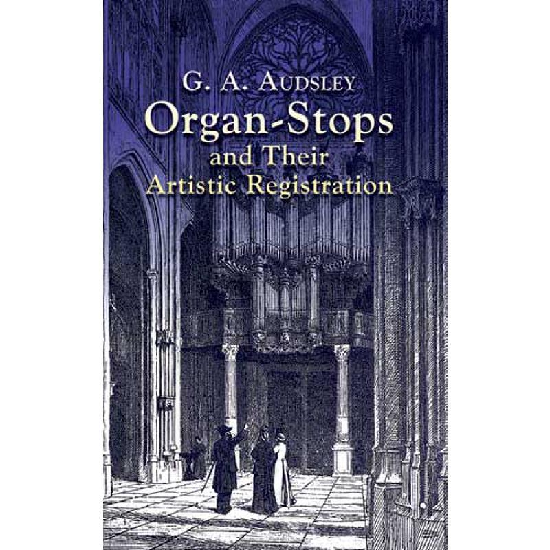 Titelbild für DP 42423-5 - ORGAN STOPS AND THEIR ARTISTIC REGISTRATION