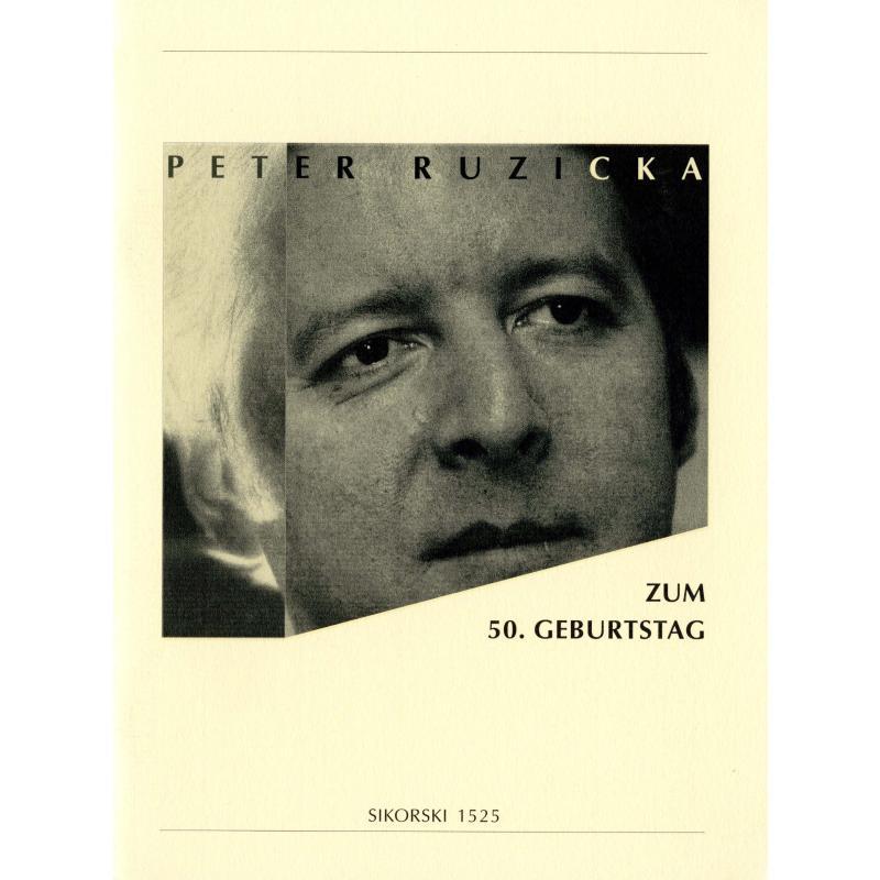 Titelbild für SIK 1525 - PETER RUZICKA - FESTSCHRIFT ZUM 50 GEBURTSTAG