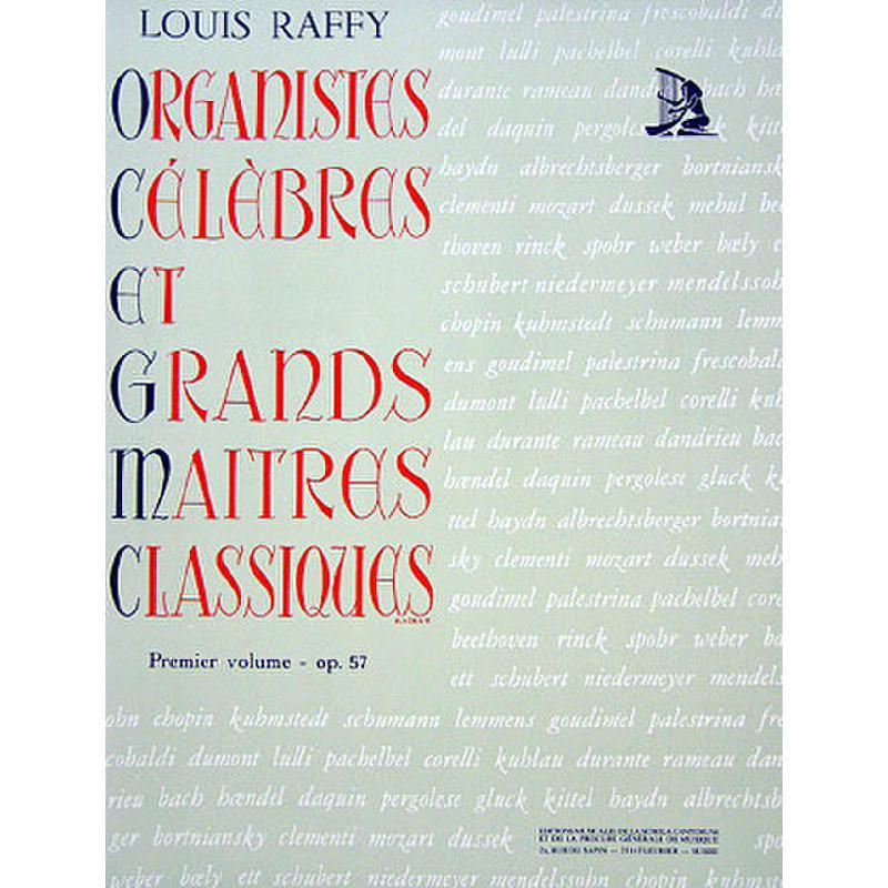 Titelbild für SCHOLA 1119 - ORGANISTES CELEBRES 1 OP 57 ET GRANDS MAITRES CLASSIQUES