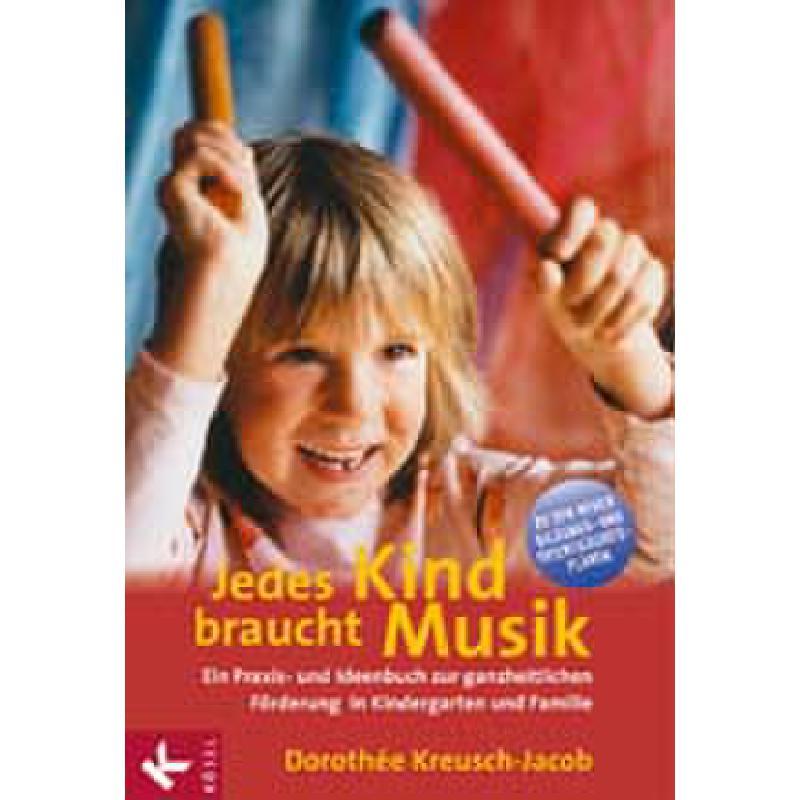 Titelbild für ISBN 3-466-30728-7 - JEDES KIND BRAUCHT MUSIK