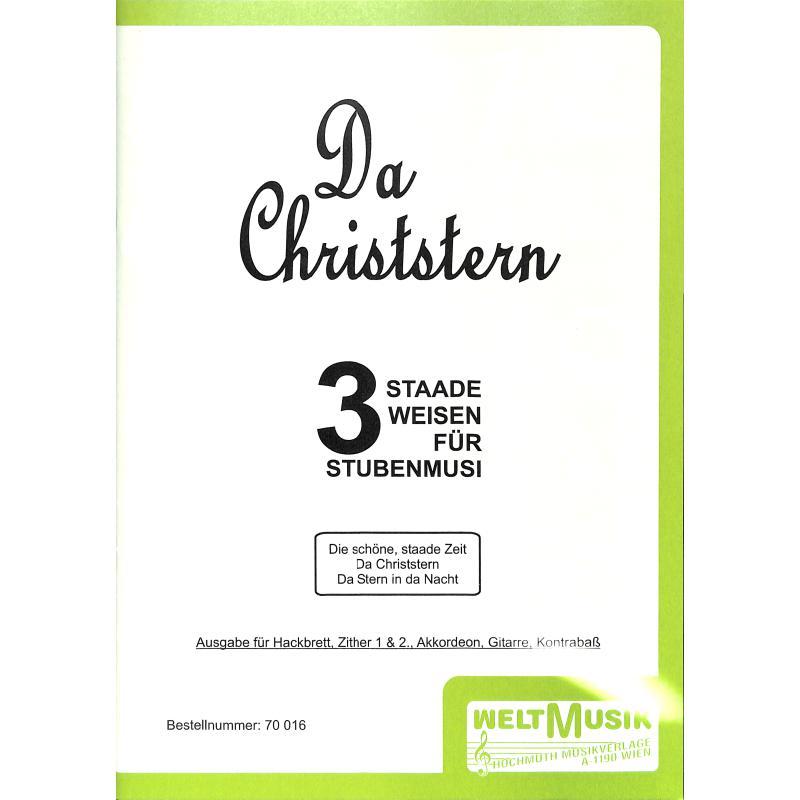 Titelbild für WM 70016 - DA CHRISTSTERN - 3 NEUE STAADE STUECKL