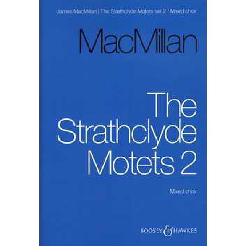 Titelbild für BH 12296 - THE STRATHCLYDE MOTETS 2