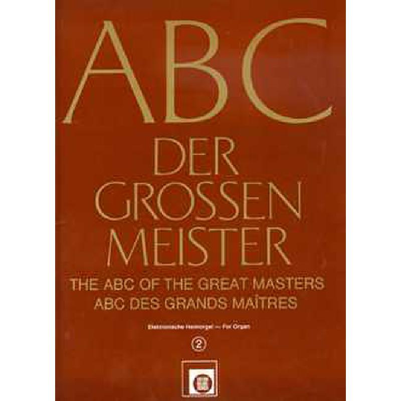 Titelbild für EMZ 2141022 - ABC DER GROSSEN MEISTER BD 2