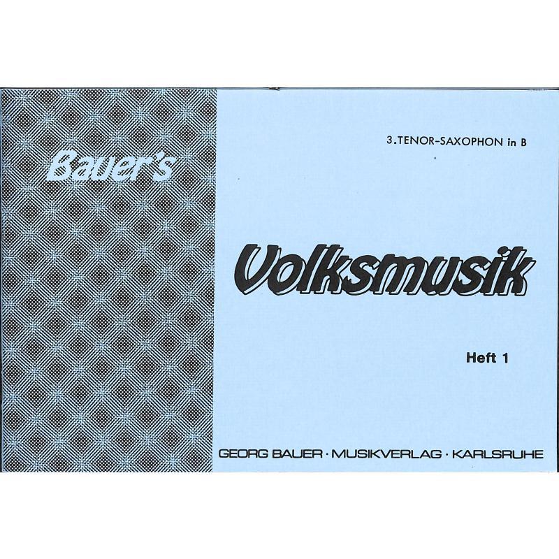 Titelbild für BAU 281-TSAX3 - VOLKSMUSIK 1