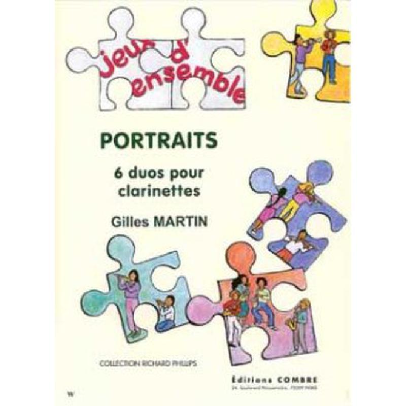 Titelbild für COMBRE 6419 - PORTRAITS - 6 DUOS POUR CLARINETTES