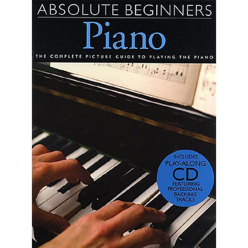Titelbild für MSAM 986425 - ABSOLUTE BEGINNERS PIANO