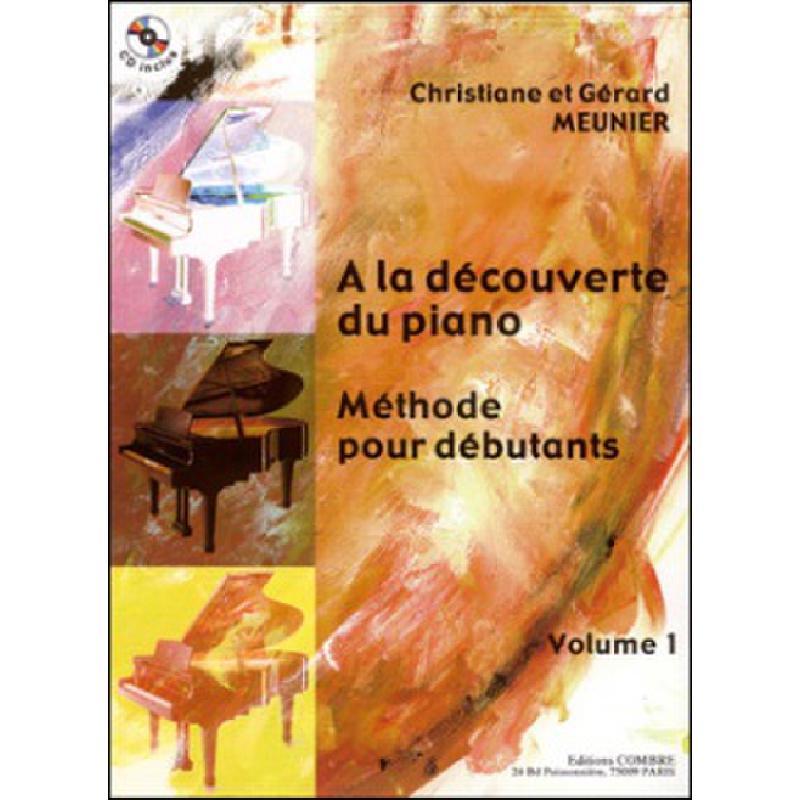 Titelbild für COMBRE 6298 - A LA DECOUVERTE DU PIANO 1