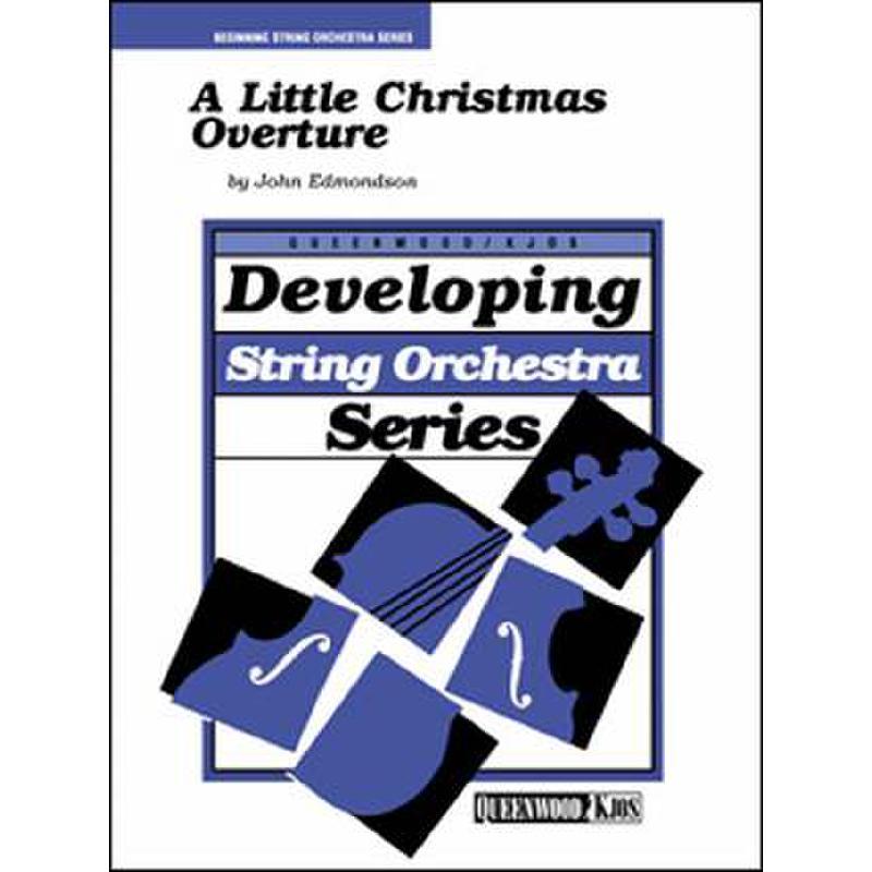 Titelbild für KJOS -Q442007 - A LITTLE CHRISTMAS OVERTURE