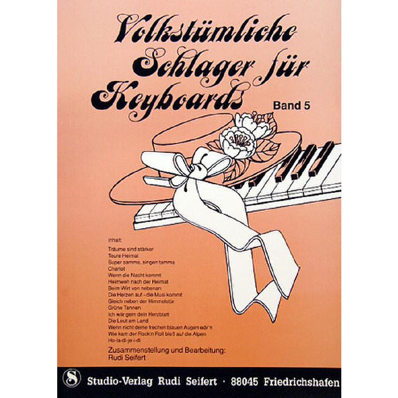 Titelbild für SEIF 17014005 - VOLKSTUEMLICHE SCHLAGER 5