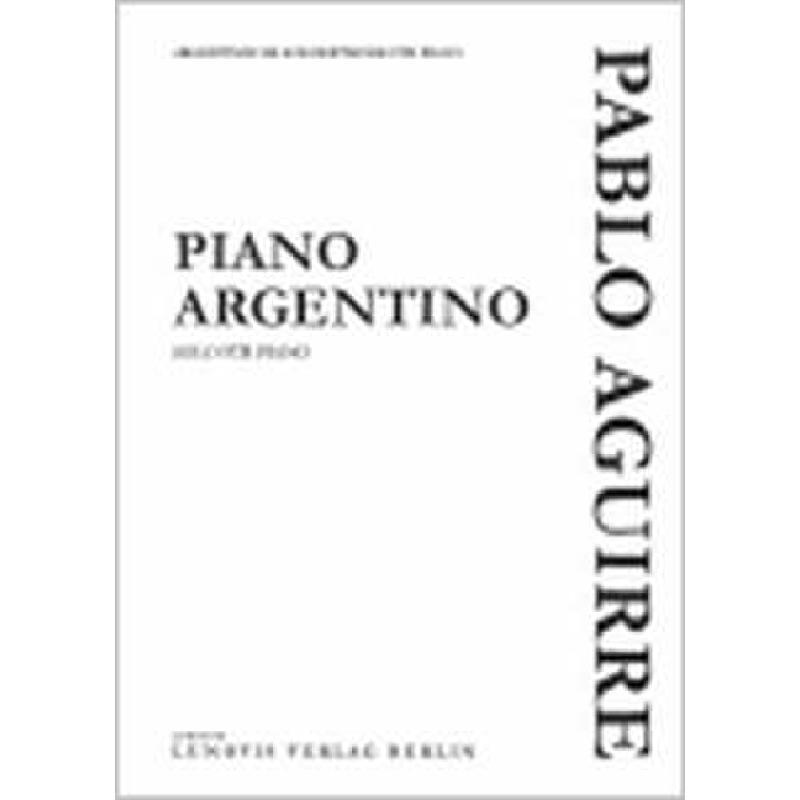 Titelbild für LVB -PA443 - PIANO ARGENTINO