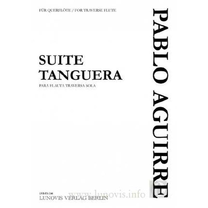 Titelbild für LVB -PA048 - SUITE TANGUERA PARA FLAUTA TRAV