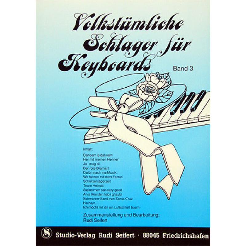 Titelbild für SEIF 17014003 - VOLKSTUEMLICHE SCHLAGER 3