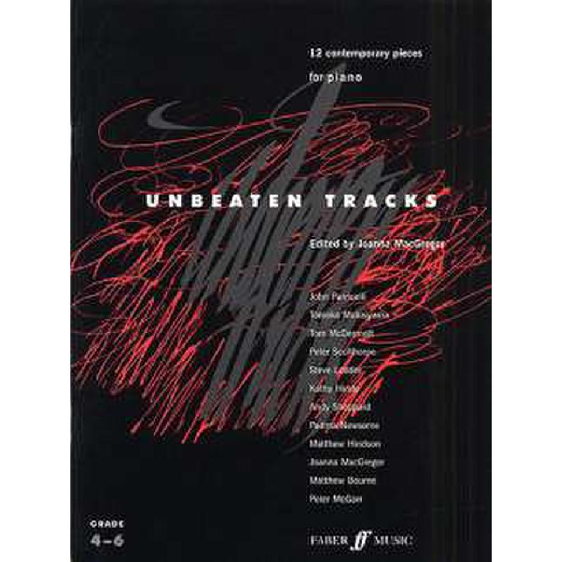 Titelbild für ISBN 0-571-52409-5 - UNBEATEN TRACKS - 12 CONTEMPORARY PIECES FOR PIANO