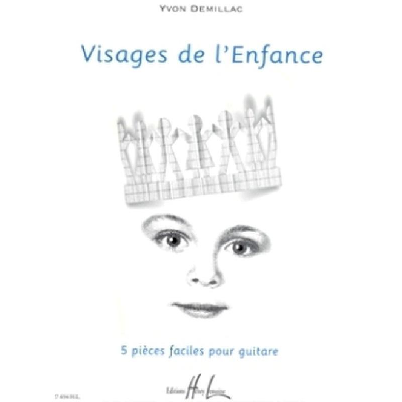 Titelbild für LEMOINE 27654 - VISAGES DE L'ENFANCE