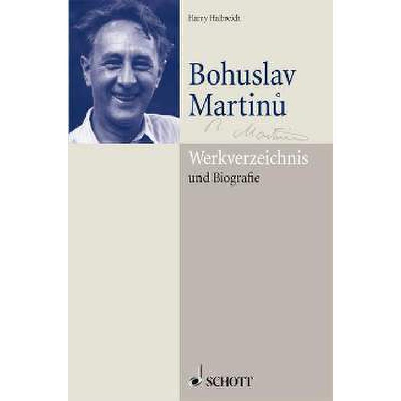 Titelbild für ED 20005 - BOHUSLAV MARTINU - WERKVERZEICHNIS + BIOGRAFIE