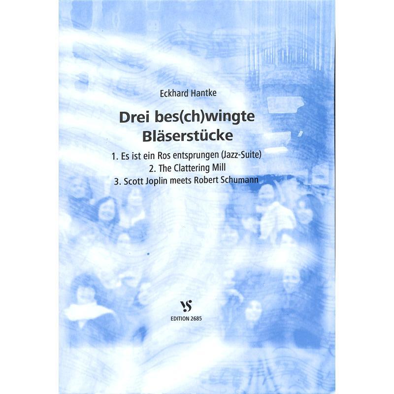 Titelbild für VS 2685 - 3 BES(CH)WINGTE BLAESERSTUECKE