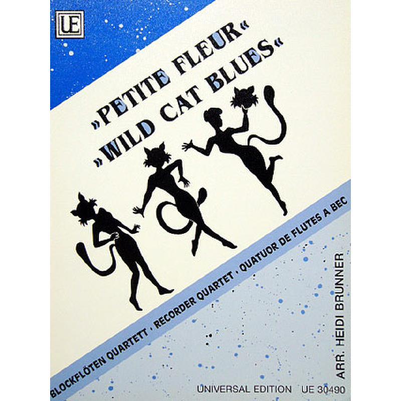 Titelbild für UE 30490 - PETITE FLEUR / WILD CAT BLUES