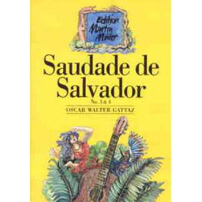 Titelbild für BM -E407 - SAUDADE DE SALVADOR 3 + 4