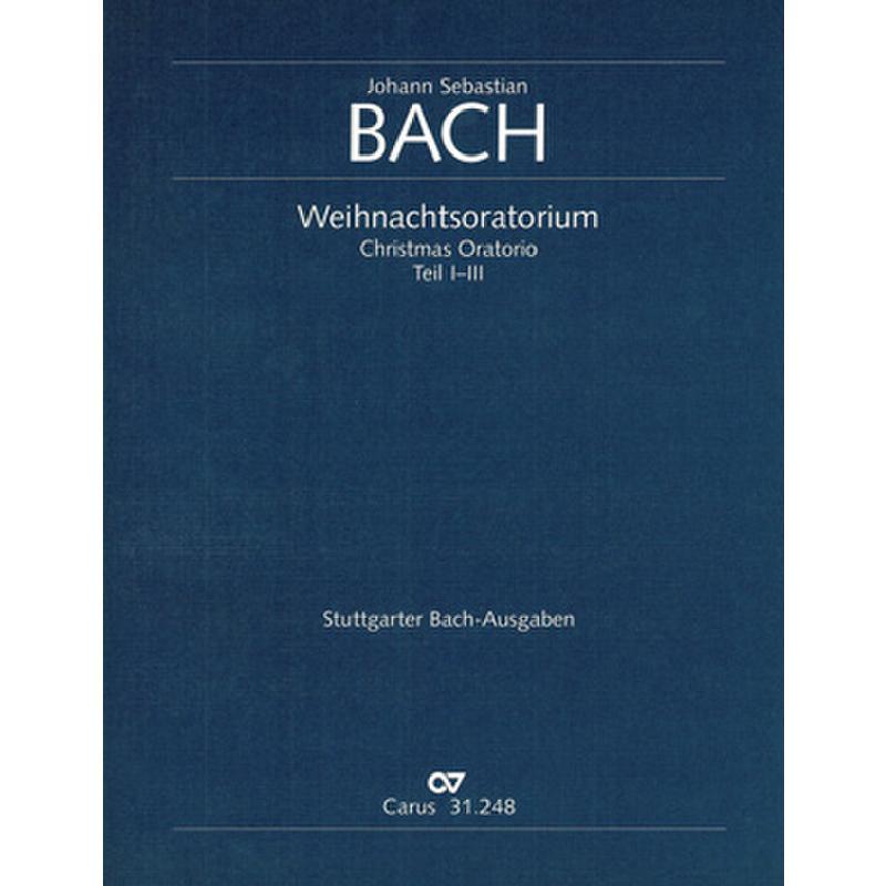 Titelbild für CARUS 31248-00 - Weihnachtsoratorium BWV 248 Teil 1-3
