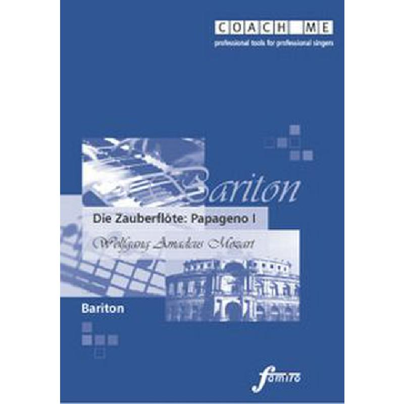 Titelbild für FMMS 01-05 - PAPAGENO (ZAUBERFLOETE) BARITON