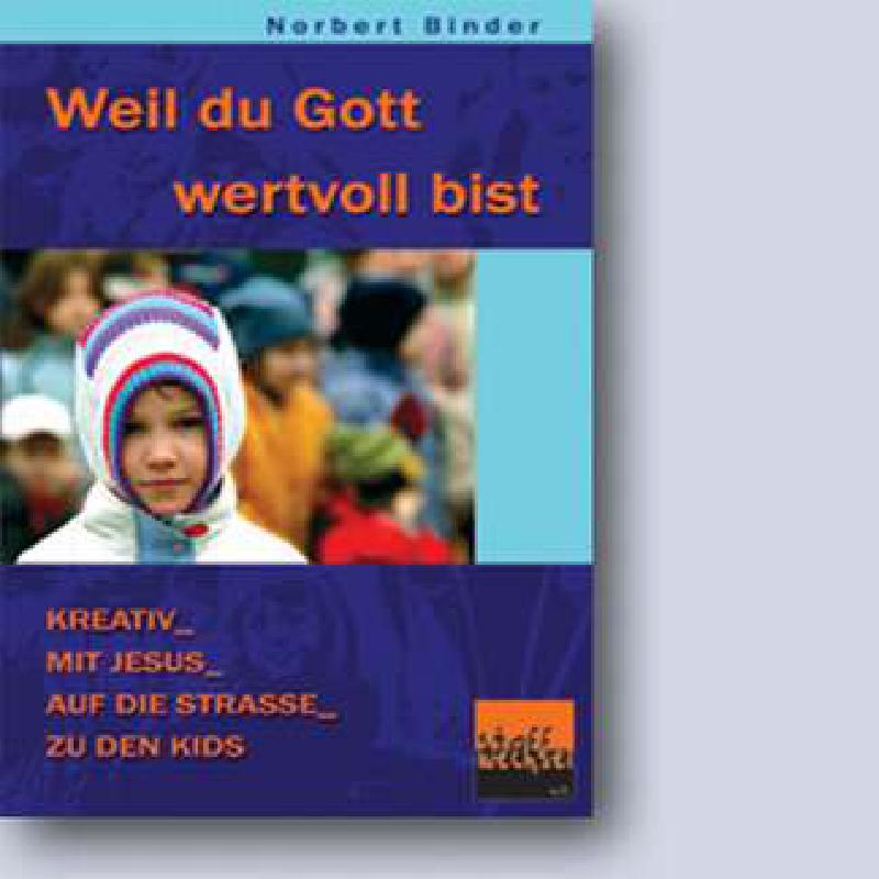 Titelbild für CAP 55652 - WEIL DU GOTT WERTVOLL BIST