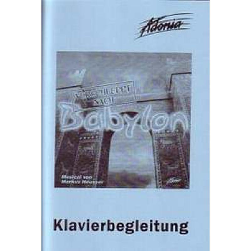 Titelbild für SCHULTE 851100 - VERSCHLEPPT NACH BABYLON