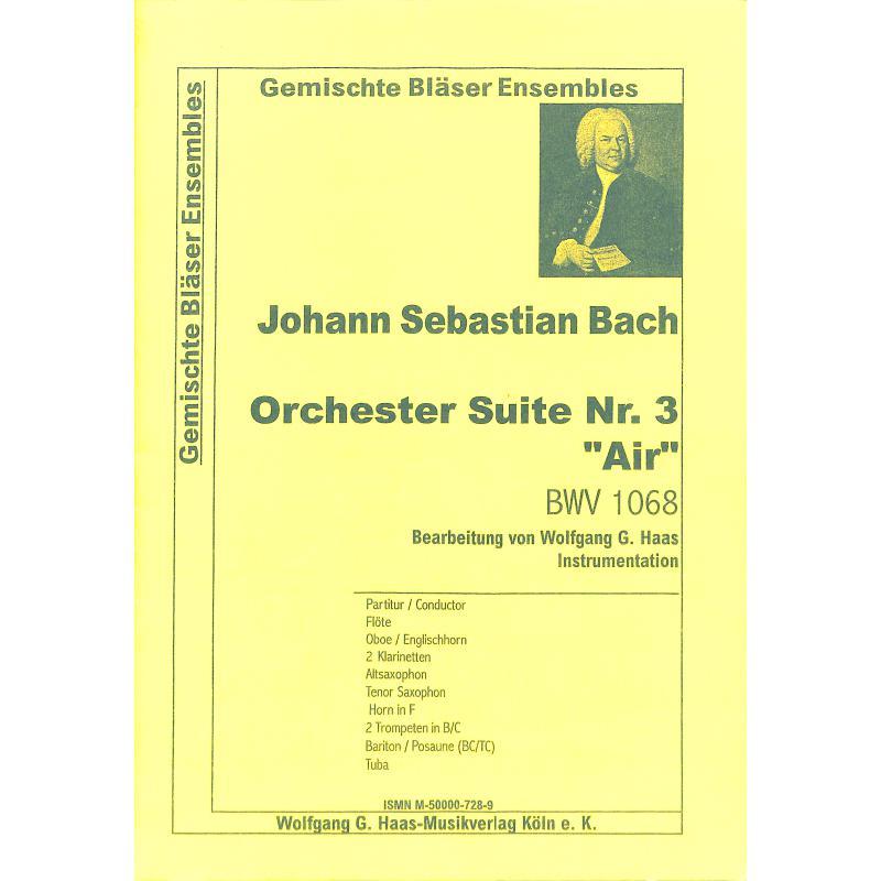 Titelbild für HAAS 728-9 - AIR (ORCHESTERSUITE 3 D-DUR BWV 1068)