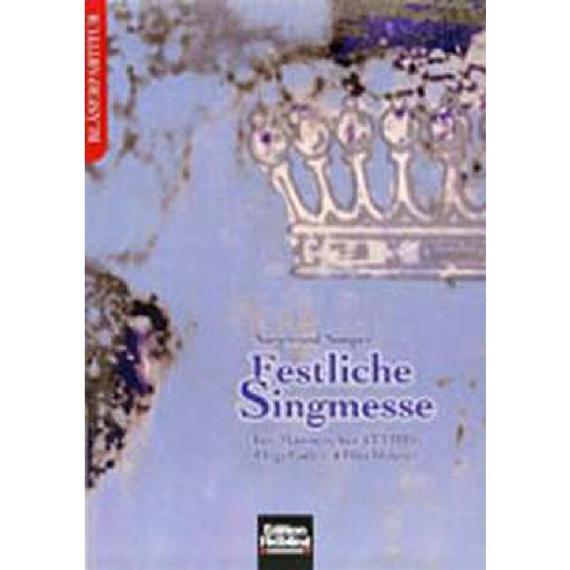 Titelbild für HELBL -C5088 - FESTLICHE SINGMESSE