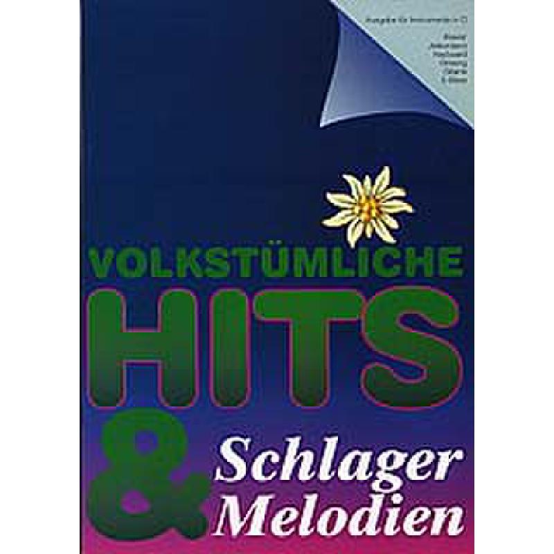 Titelbild für WM 960701 - VOLKSTUEMLICHE HITS & SCHLAGERMELODIEN