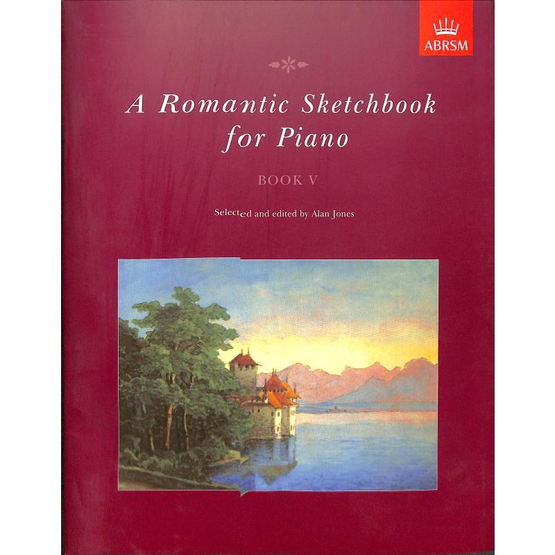 Titelbild für 978-1-85472-719-0 - A romantic sketchbook 5