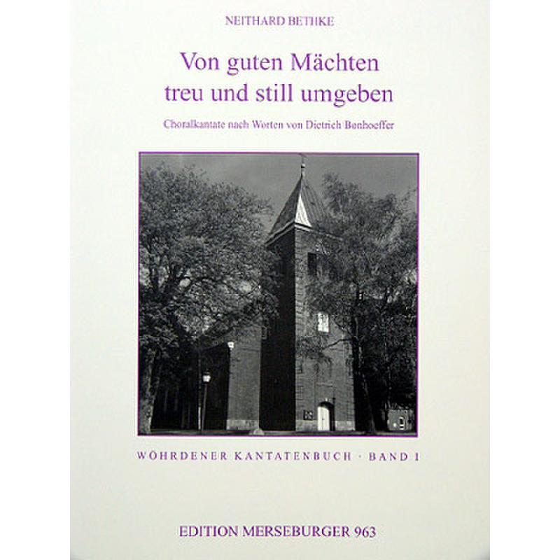 Titelbild für MERS 963 - VON GUTEN MAECHTEN TREU UND STILL UMGEBEN OP 7