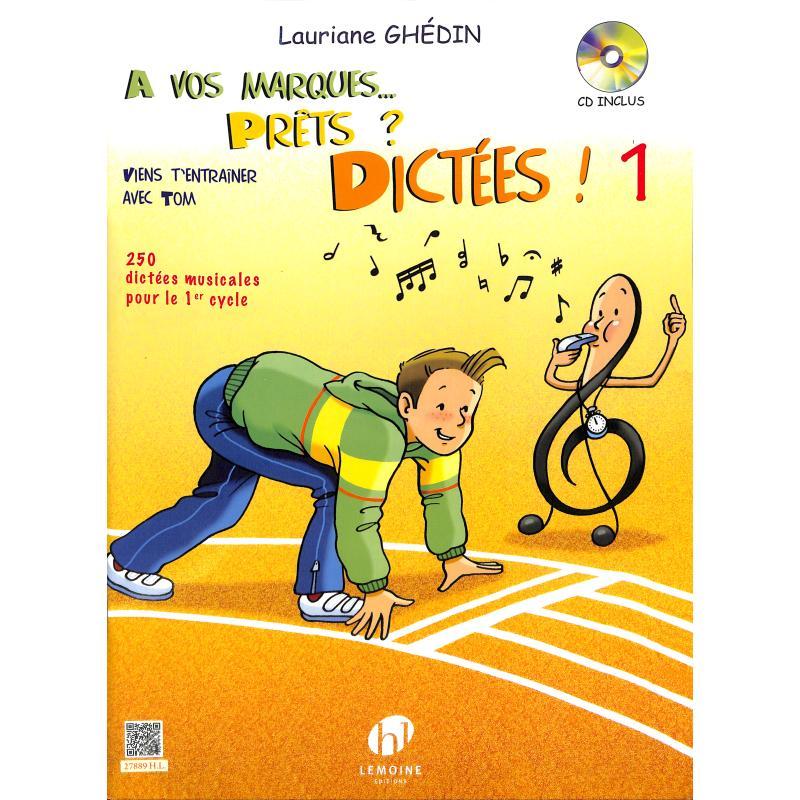 Titelbild für LEMOINE 27889 - A VOS MARQUES PRETS DICTEES 1