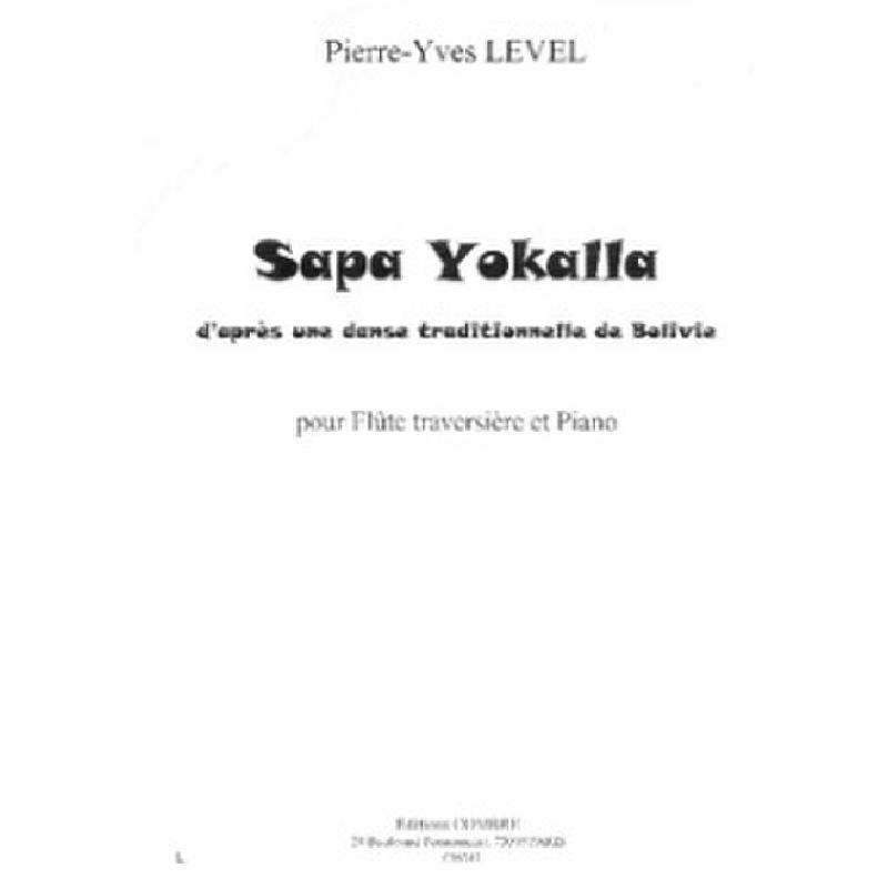 Titelbild für COMBRE 6245 - SAPA YOKALLA D'APRES UNE DANSE TRADITIONNELLE DE BOLIVIE