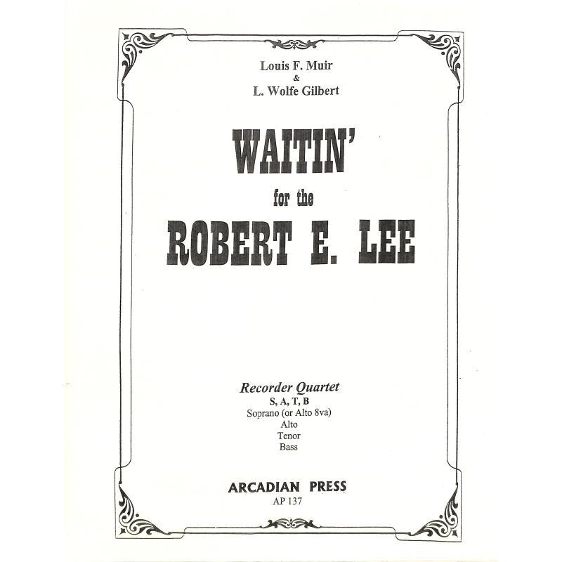 Titelbild für ARCADIAN 137 - WAITIN' FOR THE ROBERT E LEE