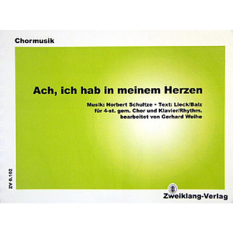 Titelbild für ZWEIKLANG 0102-P - ACH ICH HAB' IN MEINEM HERZEN